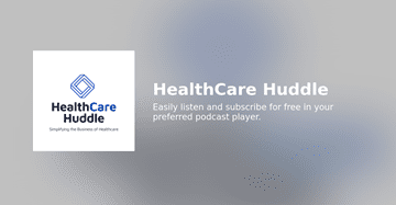 The Future of Healthcare at Home - HealthCare Huddle
